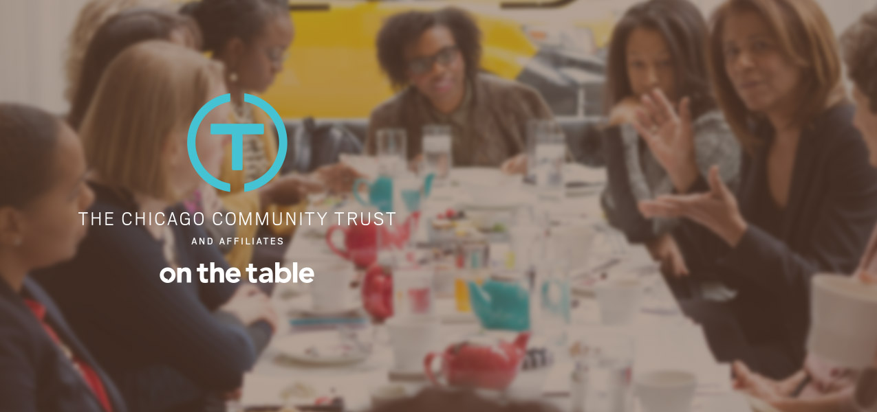 Chicago Community Trust: On the Table