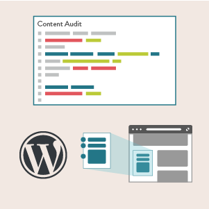 illustration showing a content audit, the WordPress logo, and website page components