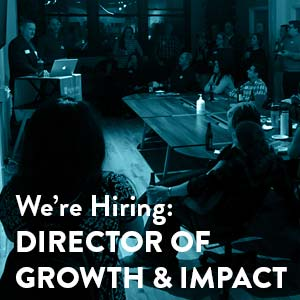"""Image of an event at Mightybytes with the words """"We're Hiring: Director o Growth & Impact"""" across the bottom."""